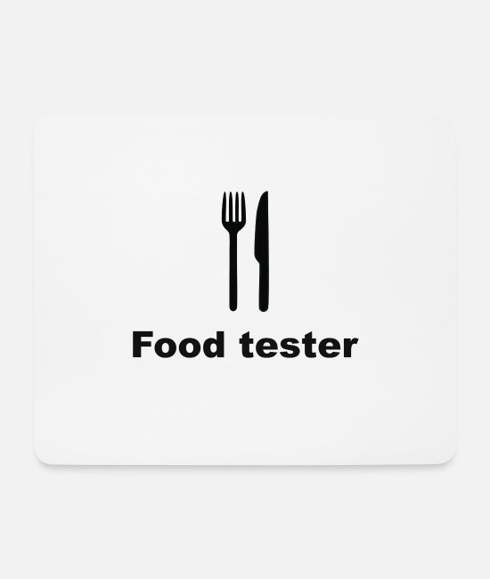 Thickness Mouse Pads - Food tester / gourmet, eat, barbecue, gift - Mouse Pad white