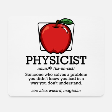 Physicist physicist - Mouse Pad