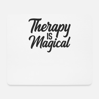 Mental Health Awareness Therapy is Magical Mental Health Awareness - Mouse Pad