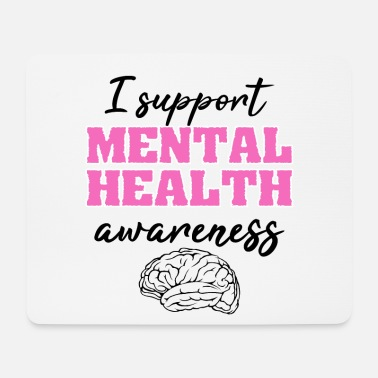 Mental Health Awareness Mental Health Awareness Support Counselor Therapy - Mouse Pad