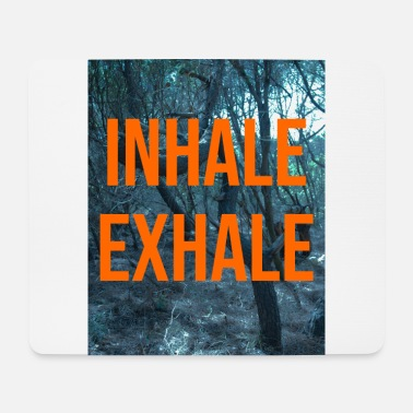 Om Inhale Exhale - Mousepad