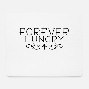 Hunger hunger - Mouse Pad