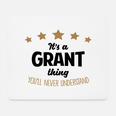 Thing It's a grant name thing stars never under - Mouse Pad