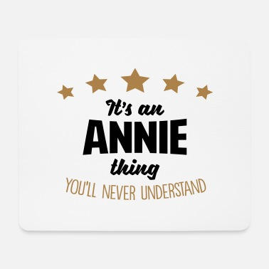 It's an annie name thing stars never unde - Mouse Pad