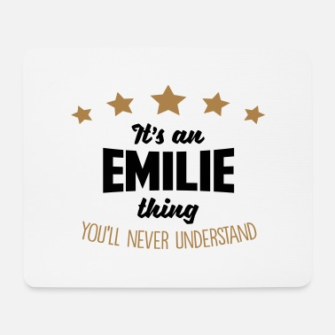 It's an emilie name thing stars never und - Mouse Pad