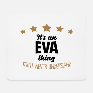 It's an eva name thing stars never unders - Mouse Pad