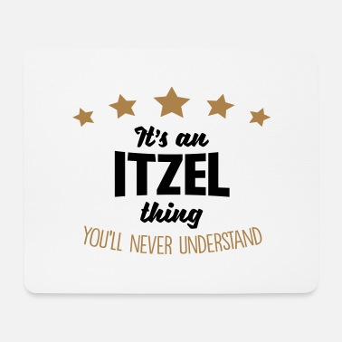It's an itzel name thing stars never unde - Mouse Pad