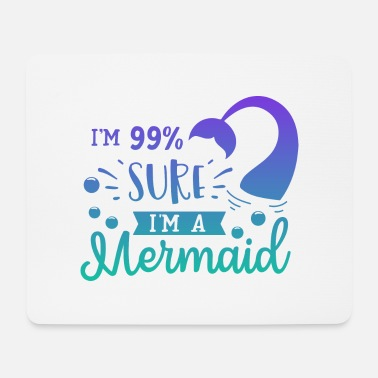 99% sure I'm a mermaid - Musemåtte
