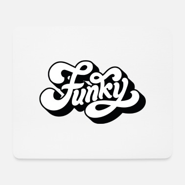 Funky funky - Mouse Pad