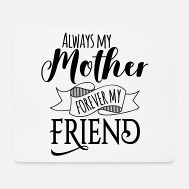 Mother Mother Mother Mother's Day Mother's Day Gift - Mouse Pad