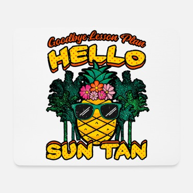 Dekan Goodbye Lesson Plan Hello Sun Tan - Mousepad