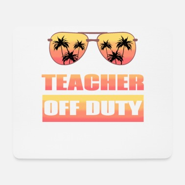 Dekan Teacher Off Duty - Mousepad