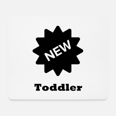 Toddler toddler - Mouse Pad