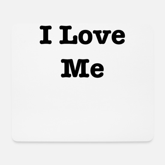 Love Mouse Pads - I love me - Mouse Pad white