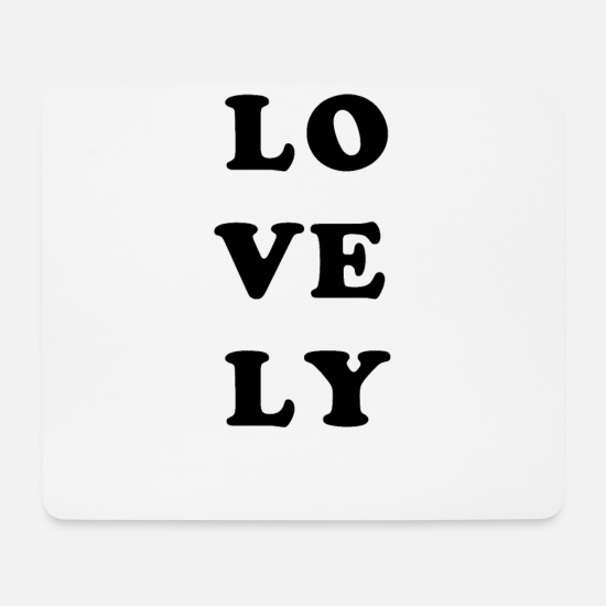 Hanover Mouse Pads - LOVELY sign squares - Mouse Pad white