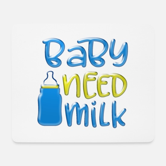Baby Girl Mouse Pads - Baby Need Milk - Mouse Pad white