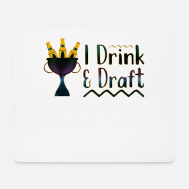 Teen I Drink And Draft - Mouse Pad