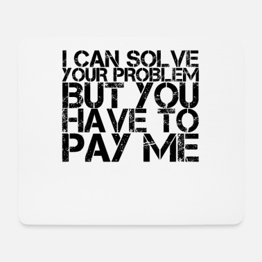 Problematic I can solve your problem - Mouse Pad