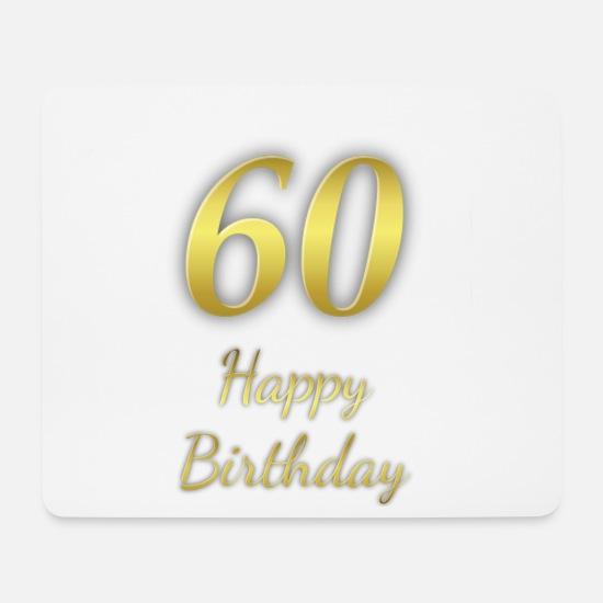 60 Ans Joyeux Anniversaire Anniversaire Des 60 Ans Tapis De Souris Spreadshirt