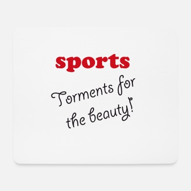 Wretch Sports - Torments for the beauty - Mouse Pad