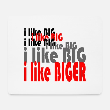 Big BIGER - Mousepad