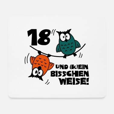 Birthday 18 and still going way Owls - Mouse Pad