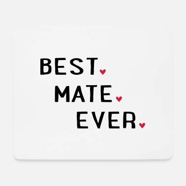 Mate Best mate - Mouse Pad