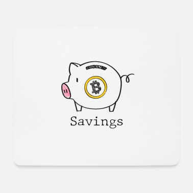 Save Bitcoin savings - Bitcoin savings - Mouse Pad