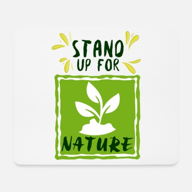 Nature Conservation For nature conservation - Mouse Pad