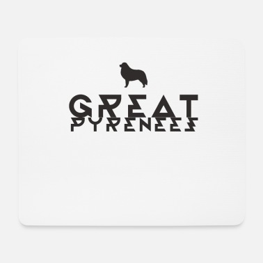 Pyrenees Great Pyrenees Pyrenees mountain dog dog dog - Mouse Pad