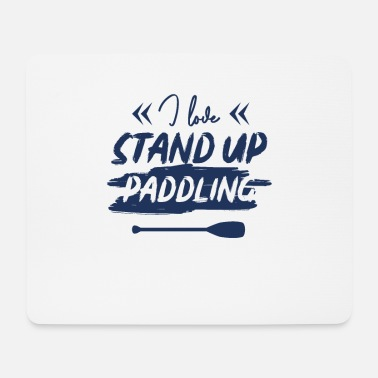 Stand Up Paddle Stand Up Paddle Paddle Paddle SUP Stand Up - Tapis de souris