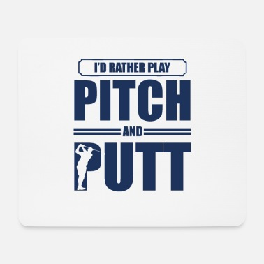 Pitch Putt Golfing Pitch & Putt Pitch Pitch and Putt - Mouse Pad