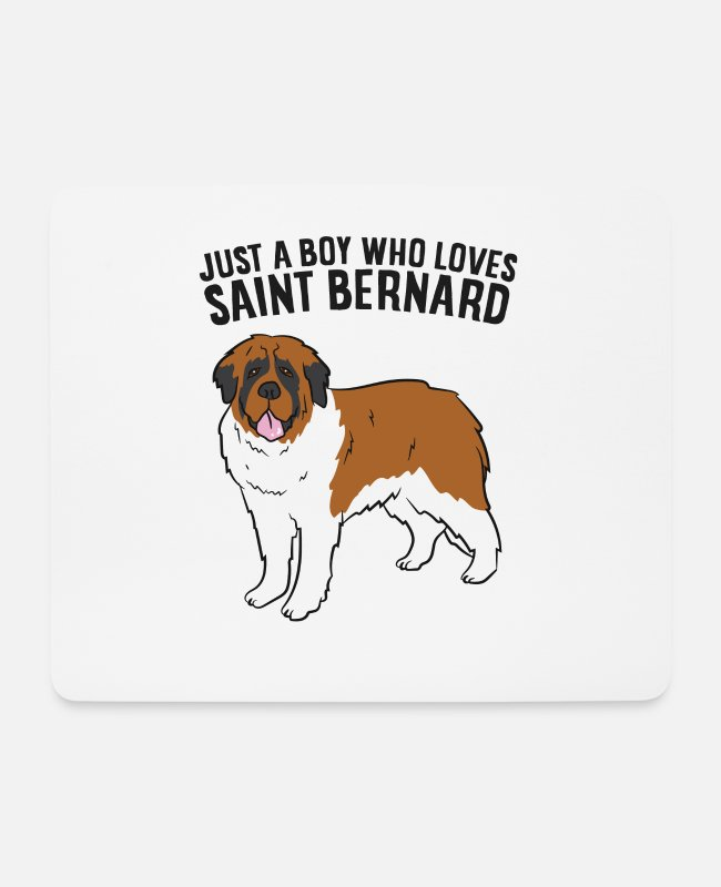 Young Mouse Pads - Just a Boy Who Loves Saint Bernard Dogs Funny - Mouse Pad white