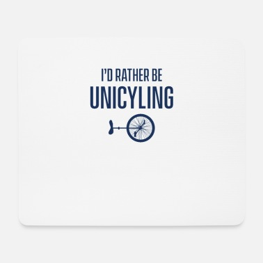 Unicycle Unicycle unicycle riding unicycles unicycling unicycle - Mouse Pad