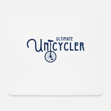 Unicycle Unicycle unicycle unicycling unicycling unicycle ride - Mouse Pad