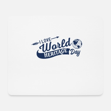 Heritage World Heritage Day Holiday World Heritage World Heritage - Mouse Pad