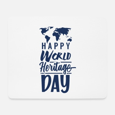 Heritage World Heritage World Heritage Day World Heritage Day Holiday - Mouse Pad