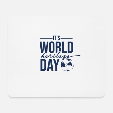 Heritage Day World Heritage World Heritage Day World Heritage Holiday - Mouse Pad