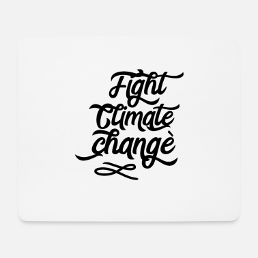 Climate Climate change Climate change Climate change Climate change - Mouse Pad
