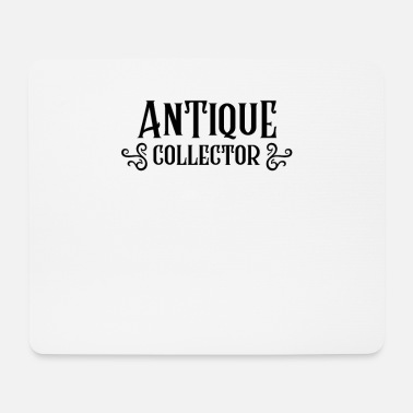 Antiques Hobby Collector Antique Collection Antiques Hobby Collecting - Mouse Pad