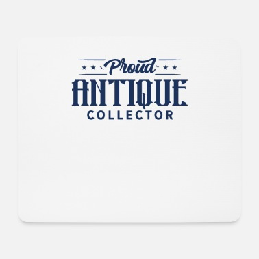 Collection Collection of antique collectors collecting antiques - Mouse Pad