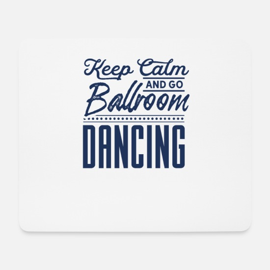 Gift Idea Mouse Pads - Ballroom dancing Ballroom dancing - Mouse Pad white