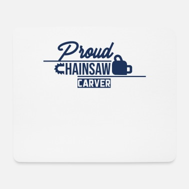 Carve Carve a chainsaw - Mouse Pad