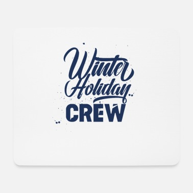 Winter Vacation Winter vacation team - Mouse Pad
