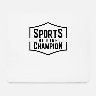 Bet Gambling sports betting team sports betting bet - Mouse Pad