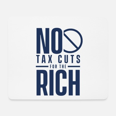 Property Millionaire Tax Money Reform Tax Rich Tax - Mouse Pad