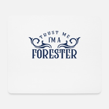 Forest Forestry forester forester forest forest - Mouse Pad