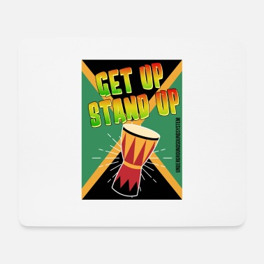 Stand Up Get Up Stand Up - Mouse Pad