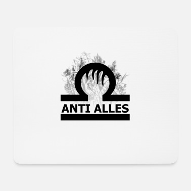 Anti Anti Alles - Mousepad