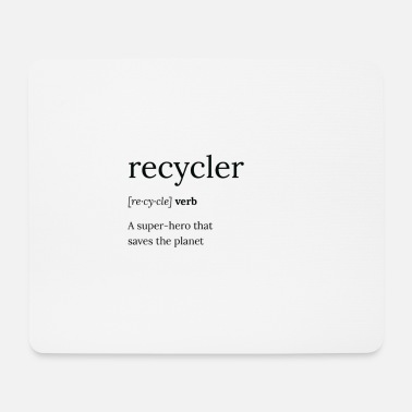Recycling recycler - Mouse Pad